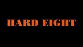 Hard Eight 4